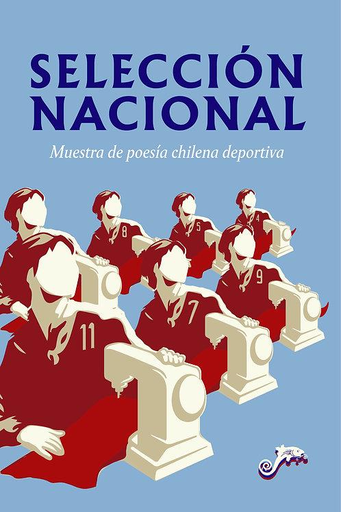 Selección Nacional. Muestra de poesía chilena deportiva / VV. AA.