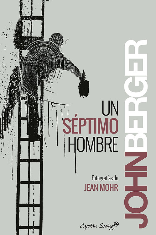 Un séptimo hombre / John Berger