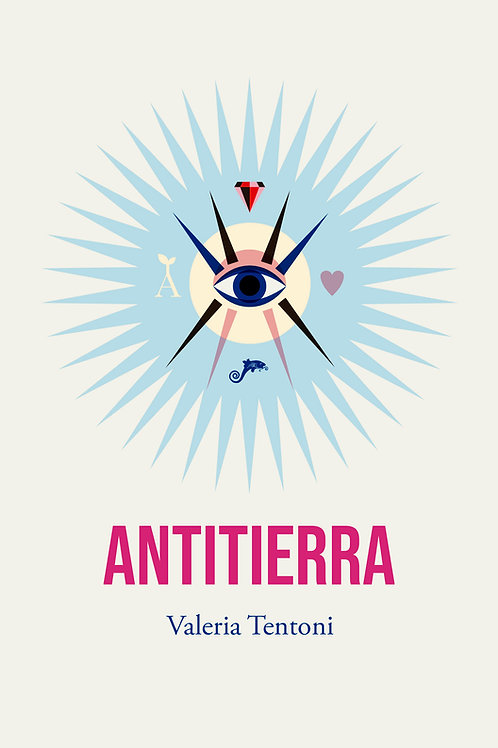 Antitierra / Valeria Tentoni