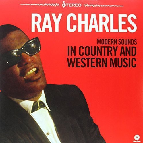 LP Modern Sounds In Country And Western Music -Ray Charles