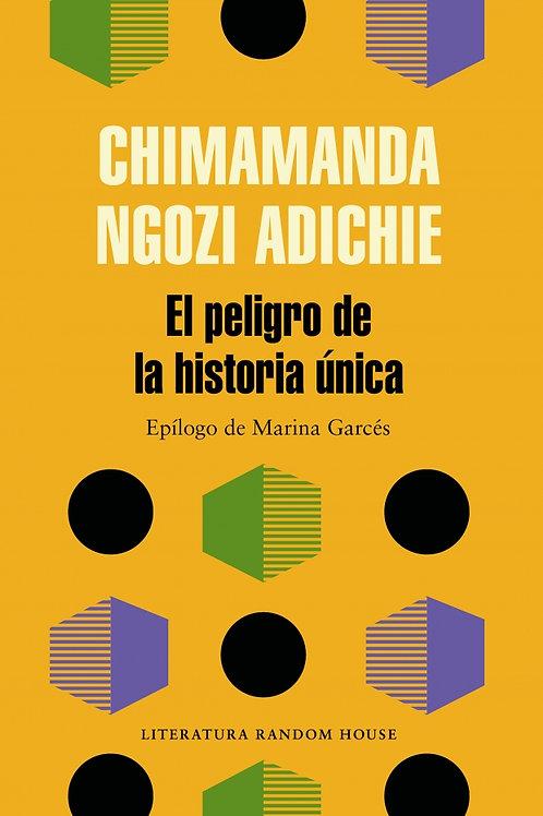 Los peligros de la historia única / Chimamanda Ngozi Adichie