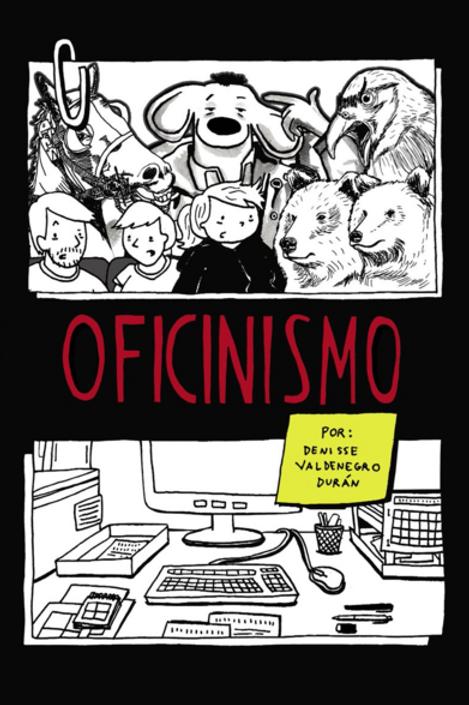 Oficinismo / Denisse Valdenegro