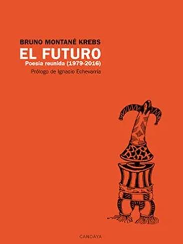 El futuro / Bruno Montané