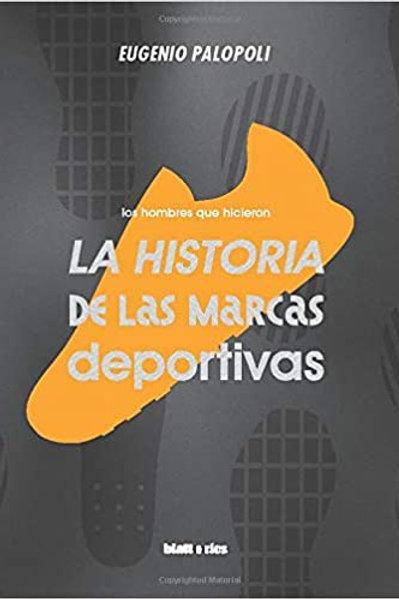 La historia de las marcas deportivas / Eugenio Palopoli