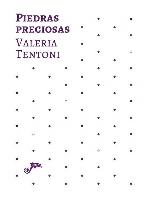 Piedras preciosas / Valeria Tentoni
