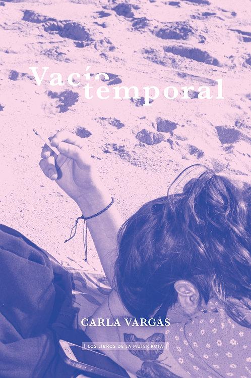 Vacío temporal / Carla Vargas