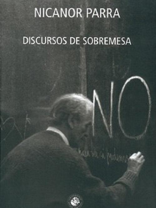 Discursos de sobremesa / Nicanor Parra