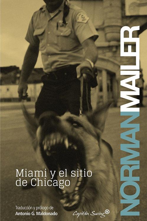 Miami y el sitio de Chicago / Norman Mailer