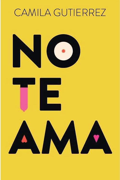 No te ama / Camila Gutiérrez