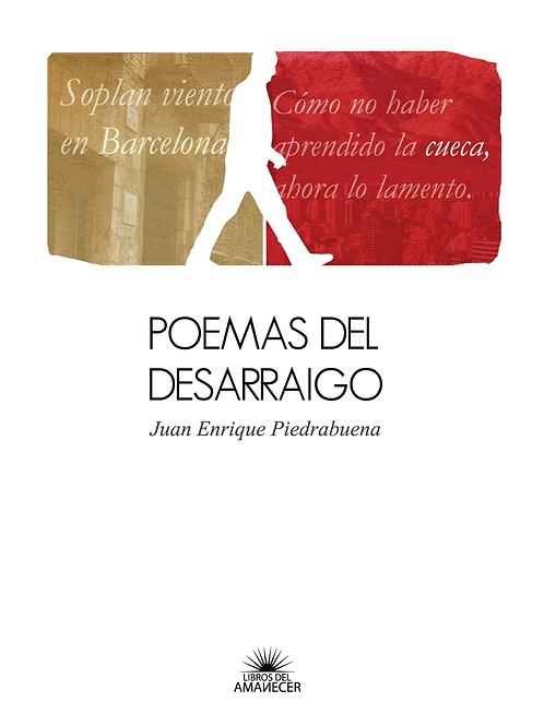Poemas del desarraigo / Juan Enrique Piedrabuena