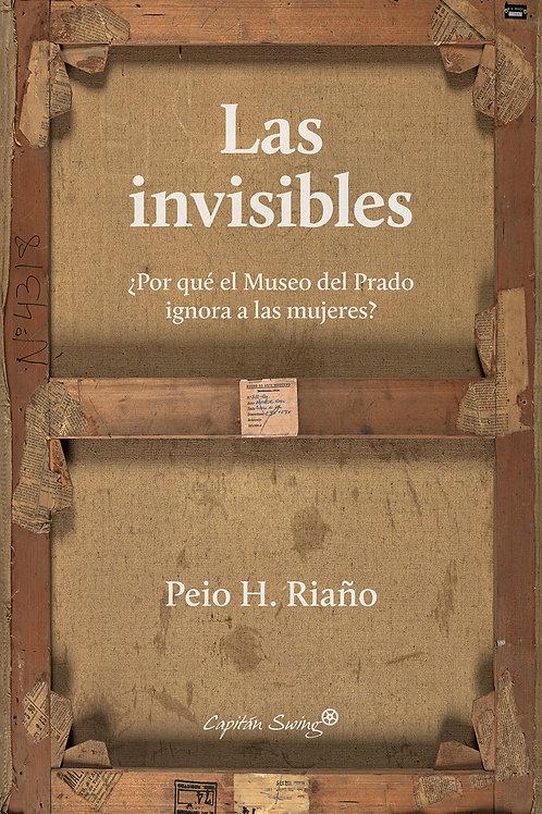 Las invisibles / Peio H. Riaño