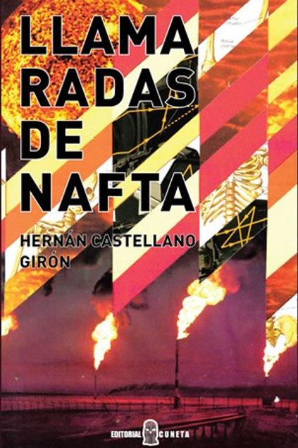 Llamaradas de nafta / Hernán Castellanos Girón