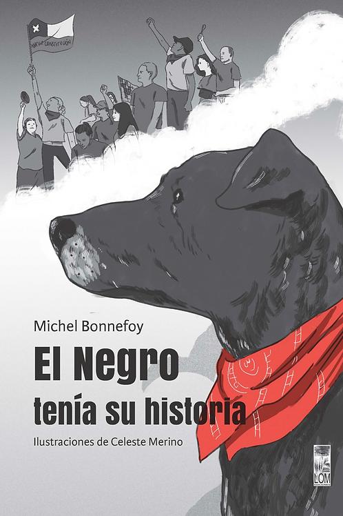 El Negro tenía su historia / Michel Bonnefoy