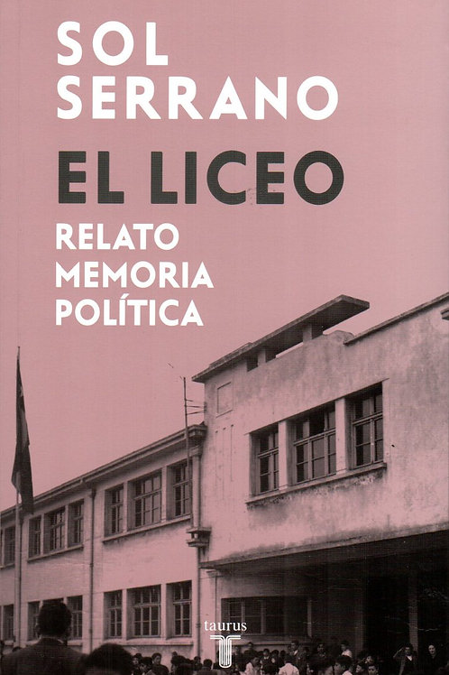 El liceo / Sol Serrano