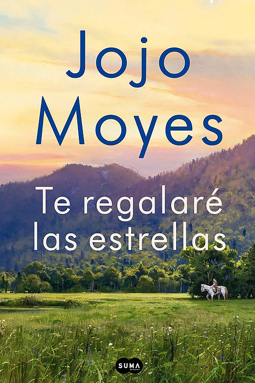 Te regalaré las estrellas / Jojo Moyes