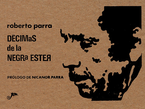 Décimas de la Negra Ester / Roberto Parra
