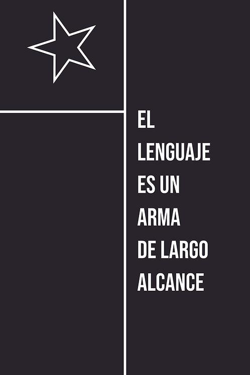 El lenguaje es un arma de largo alcance