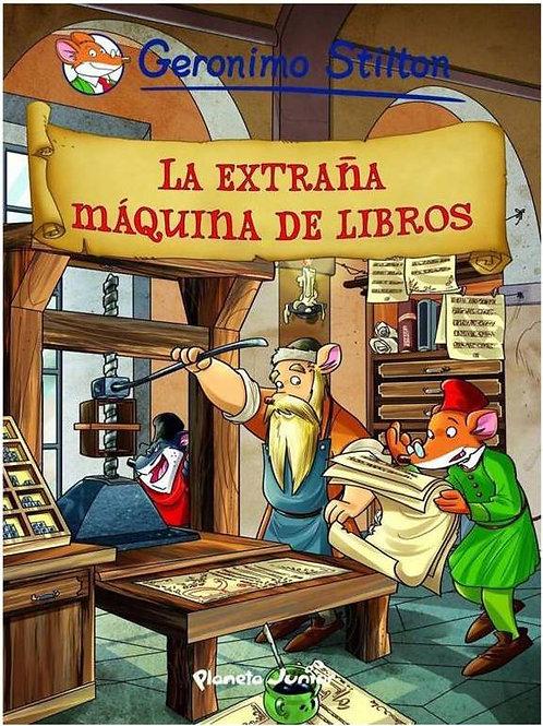 La extraña máquina de los libros / Geronimo Stilton