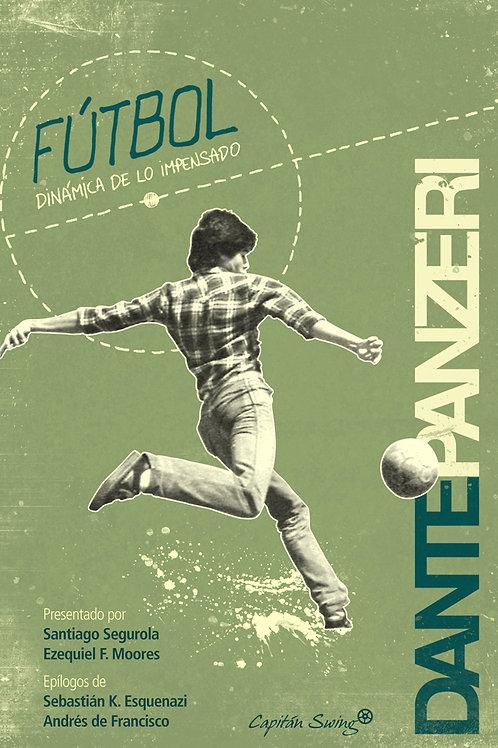 Fútbol, dinámica de lo impensado / Dante Panzeri