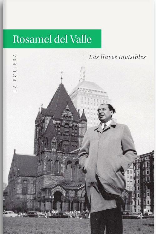 Las llaves invisibles / Rosamel del Valle