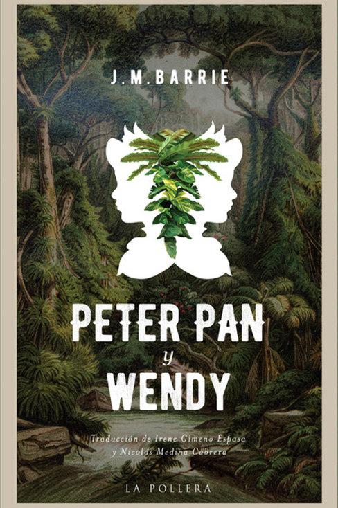 Peter Pan y Wendy / J.M. Barrie