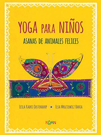 Yoga para niños / Leila Kadri Oostendorp