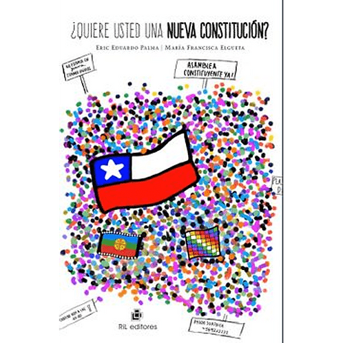 ¿Quiere usted una nueva Constitución? / Eric Palma y María Francisca Elgu