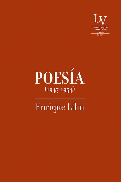 Poesía (1947 - 1954) / Enrique Lihn
