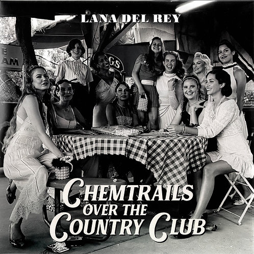 Lp Chemtrails Over The Country Club - Lana del Rey