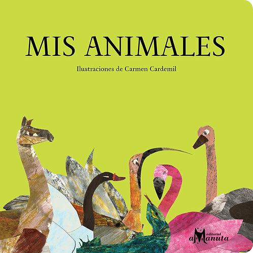 Mis animales / Carmen Cardemil