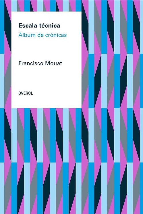 Escala técnica / Francisco Mouat