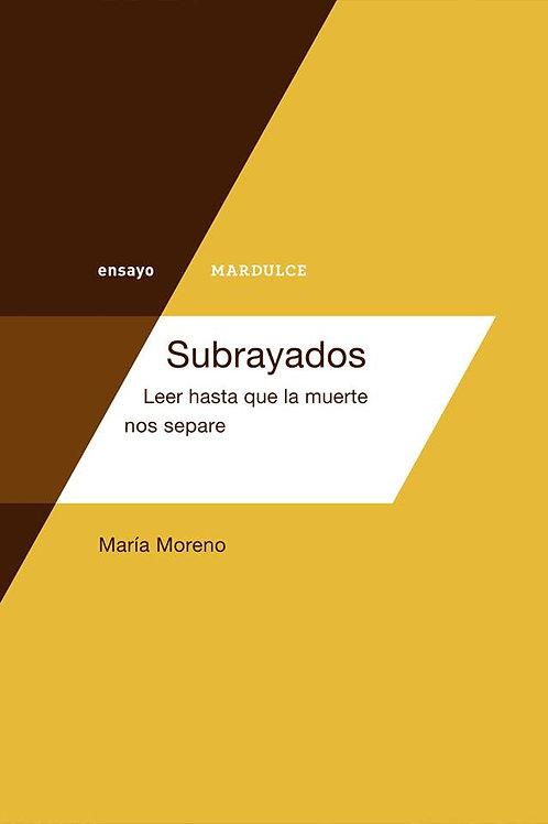 Subrayados / María Moreno