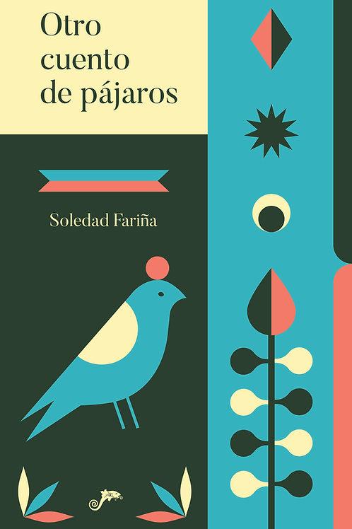 Otro cuento de pájaros / Soledad Fariña