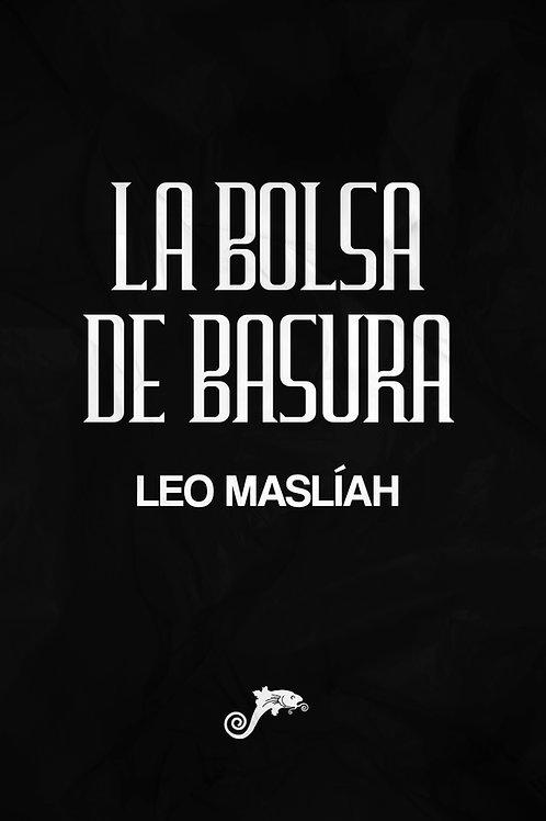 La bolsa de basura / Leo Maslíah