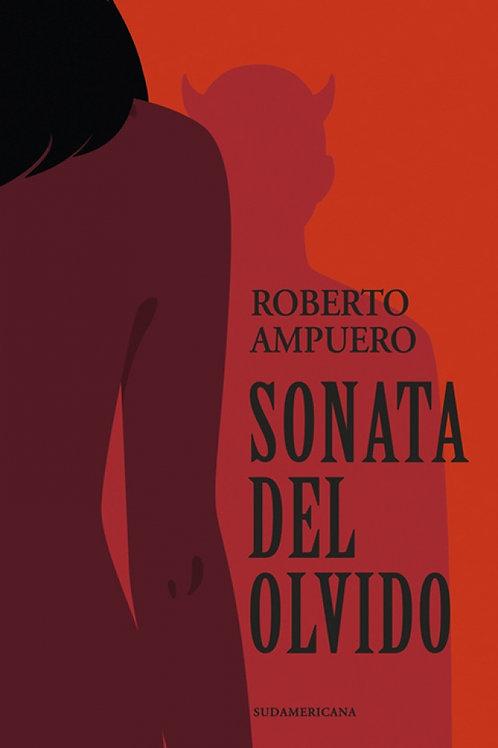 Sonata del olvido / Roberto Ampuero