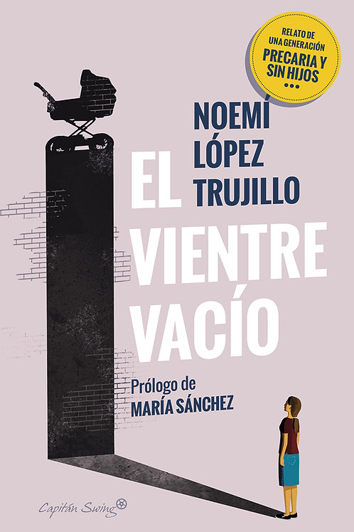 El vientre vacío / Noemí López Trujillo