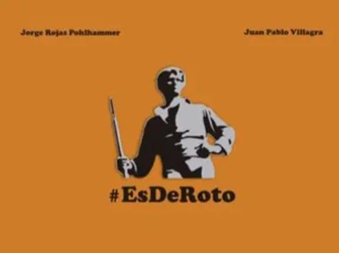 Es de roto / Jorge Rojas