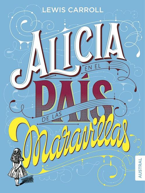 Alicia en el país de las maravillas / Lewis Carroll