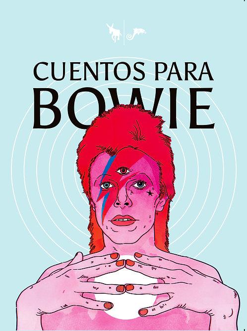 Cuentos para Bowie / VV. AA.