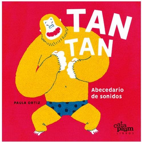 TAN TAN. Abecedario de sonido / Paula Ortiz