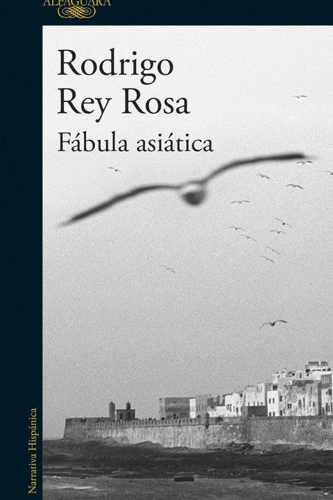 Fábula asiática / Rodrigo Rey Rosa