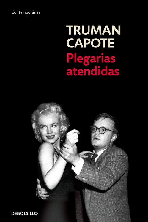 Plegarias atendidas / Truman Capote
