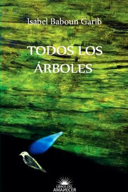 Todos los árboles / Isabel Baboun