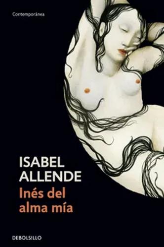 Inés de alma mía / Isabel Allende