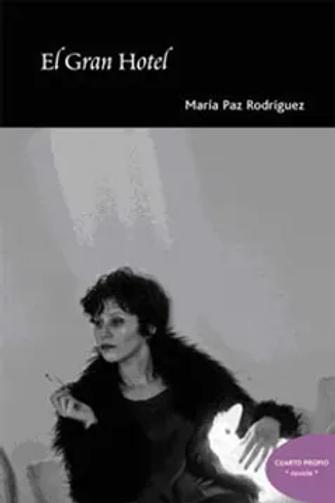 El gran hotel / María Paz Rodríguez