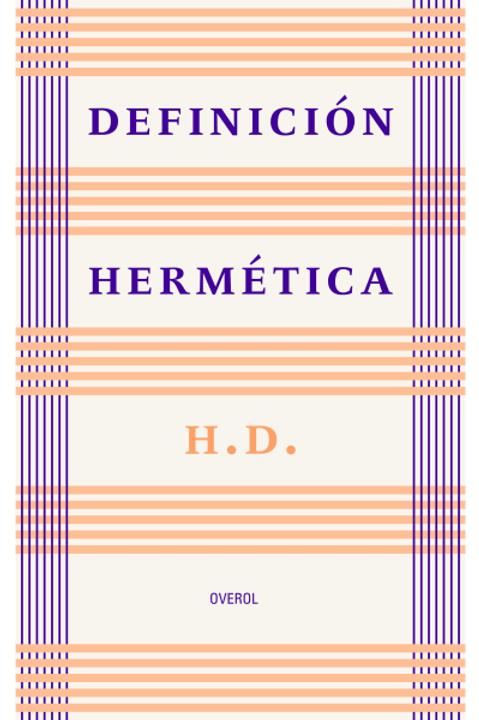 Definición hermética / H.D.