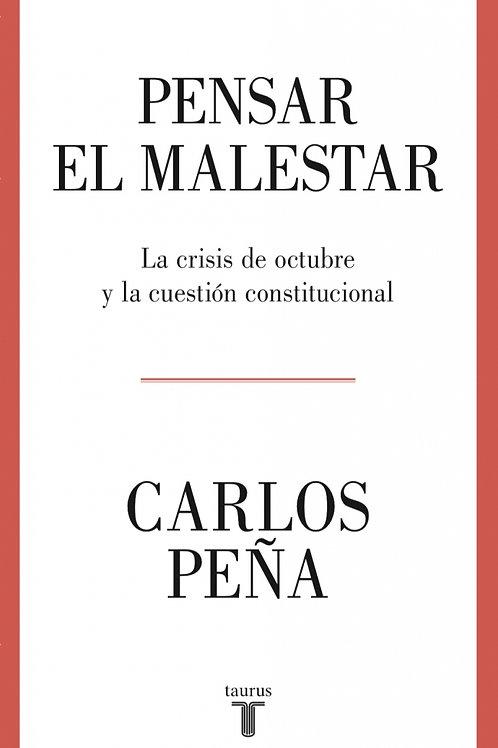 Pensar el malestar / Carlos Peña