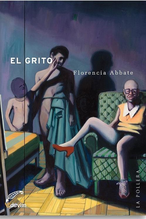 El grito / Florencia Abatte