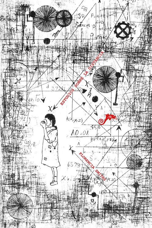 Estudios sobre la distancia / Florencia Smiths