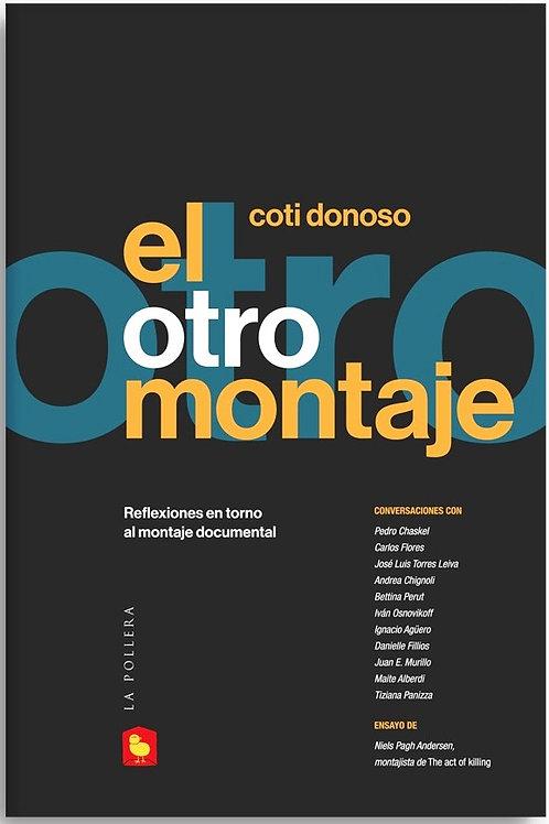 El otro montaje / Coti Donoso